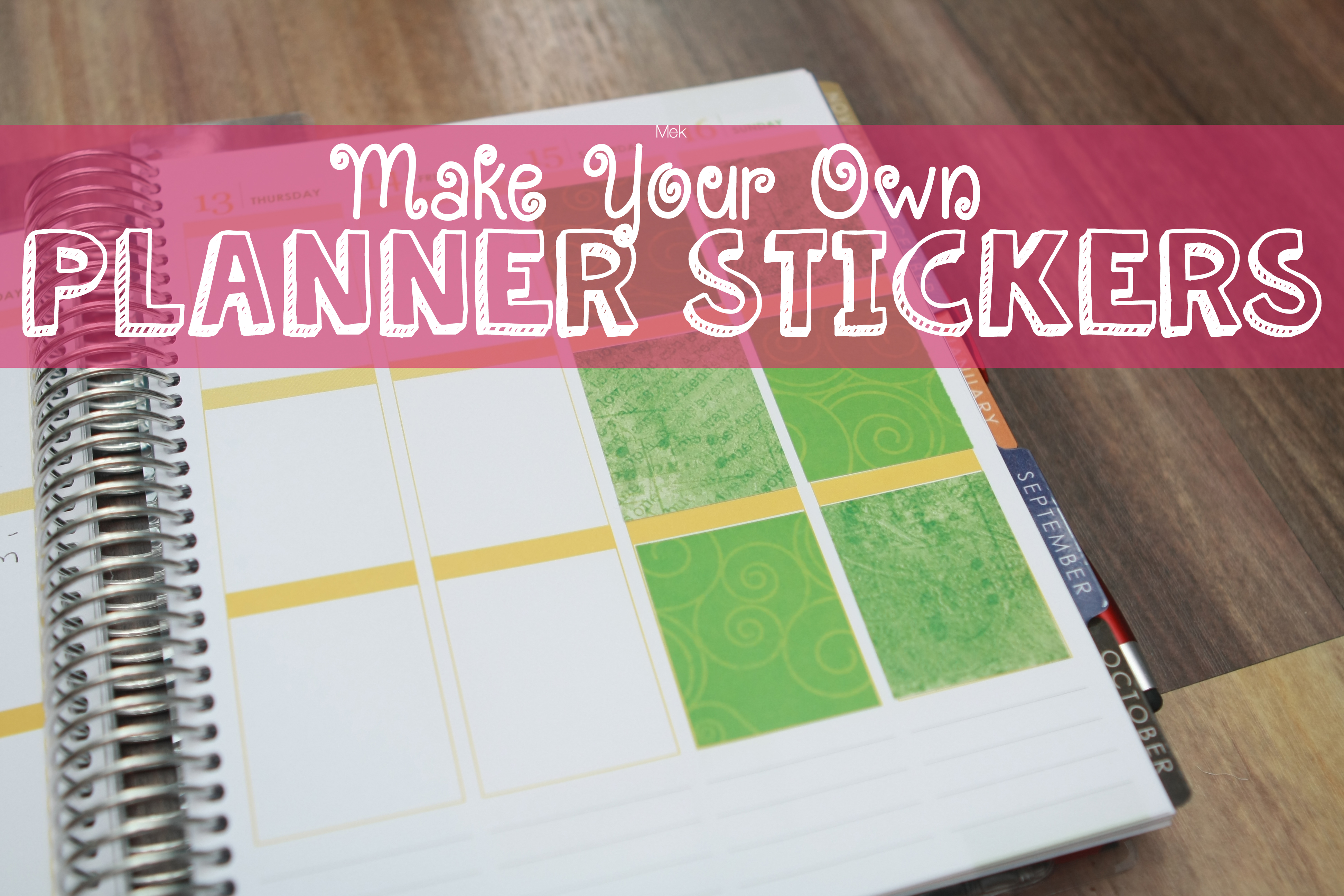 tips tricks make your own customized planner stickers. Black Bedroom Furniture Sets. Home Design Ideas